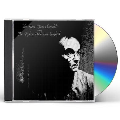 Ryan Driver PLAYS THE STEPHEN PARKINSON SONGBOOK CD