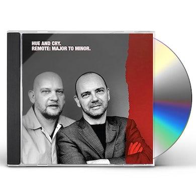 Hue & Cry REMOTE: MAJOR TO MINOR CD