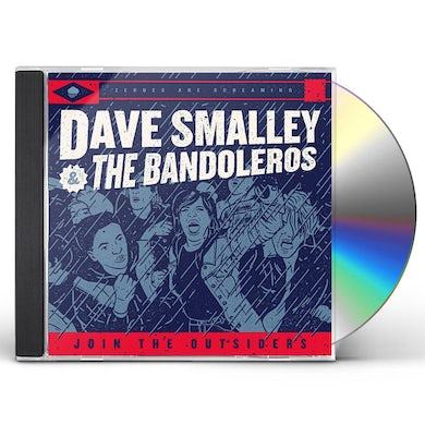Dave Smalley & Bandoleros JOIN THE OUTSIDERS CD