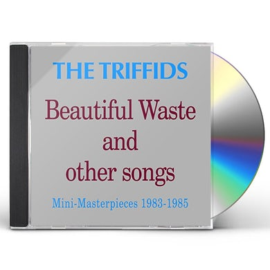 Triffids BEAUTIFUL WASTE & OTHER SONGS: MINI MASTERPIECES CD