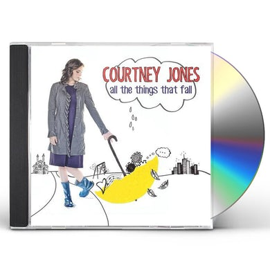 Courtney Jones ALL THE THINGS THAT FALL CD