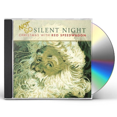 NOT SO SILENT...CHRISTMAS WITH REO SPEEDWAGON CD
