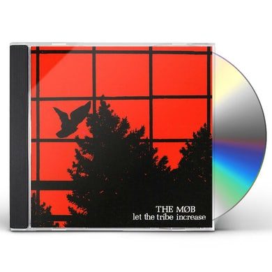Mob LET THE TRIBE INCREASE CD