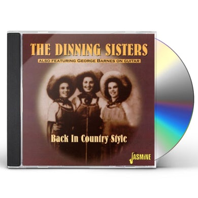 Dinning Sisters BACK IN COUNTRY STYLE CD