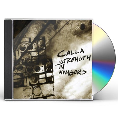 Calla STRENGTH IN NUMBERS CD