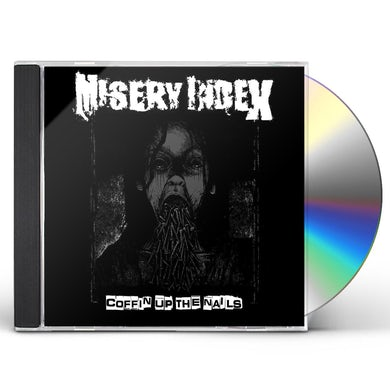 Misery Index COFFIN UP THE NAILS CD