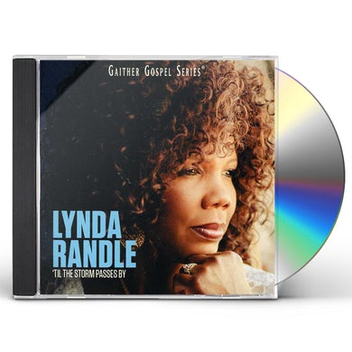 Lynda Randle TIL THE STORM PASSES BY CD