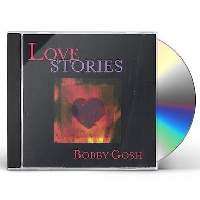 Bobby Gosh LOVE STORIES CD