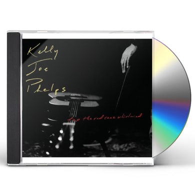 Kelly Joe Phelps TAP THE RED CANE WHIRLWIND CD