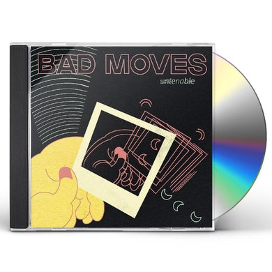 Bad Moves UNTENABLE CD