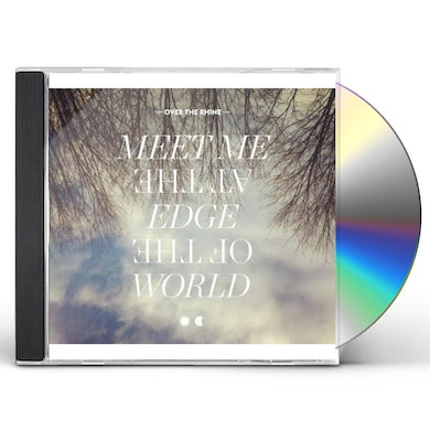 Over The Rhine MEET ME AT THE EDGE OF THE WORLD CD
