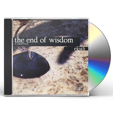 ELOAH END OF WISDOM CD
