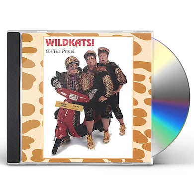 WILDKATS! ON THE PROWL CD