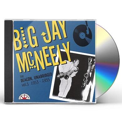 Big Jay Mcneely DEACON UNABRIDGED: 3 1953-55 CD