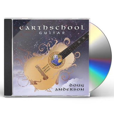 Doug Anderson EARTHSCHOOL GUITAR STYLE CD