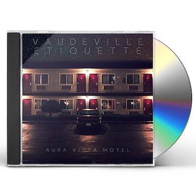 Vaudeville Etiquette AURA VISTA MOTEL CD