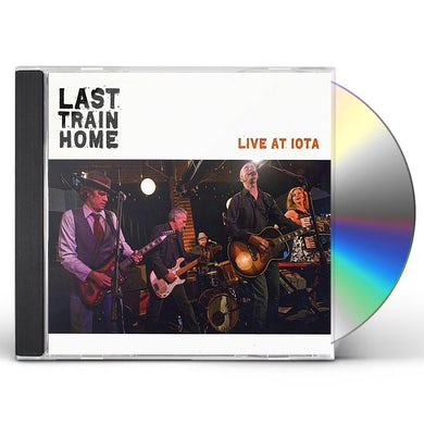 Last Train Home LIVE AT IOTA CD