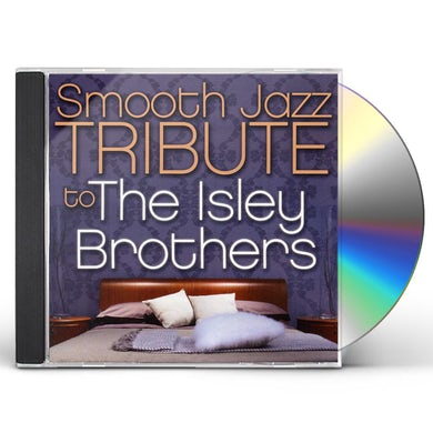Smooth Jazz All Stars SMOOTH JAZZ TRIBUTE TO THE ISLEY BROTHERS CD