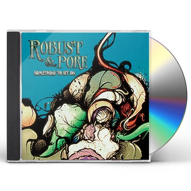 Robust & Pore SOMETHING TO SIT ON CD