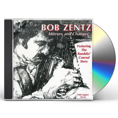 Bob Zentz MIRRORS & CHANGES CD