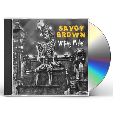Savoy Brown WITCHY FEELIN' CD