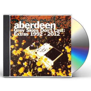 Aberdeen GREY SKIES DON'T LAST: EXTRAS 1992-2012 CD