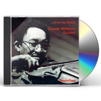 Claude Quintet Williams CALL FOR THE FIDLER CD