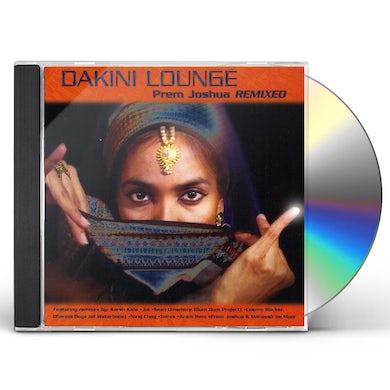Prem Joshua DAKINI LOUNGE: JOSHUA PREM REMIXED CD