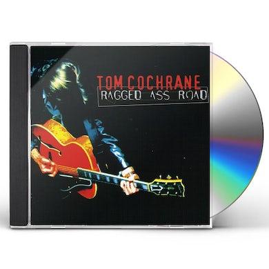 Tom Cochrane RAGGED ASS ROAD CD
