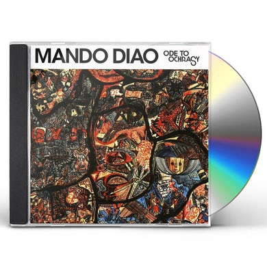 Mando Diao ODE TO OOCHRASY CD