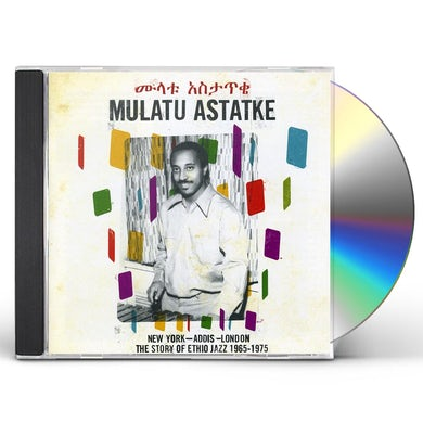 Mulatu Astatke NEW YORK ADDIS LONDON: STORY OF ETHIO JAZZ 1965 CD
