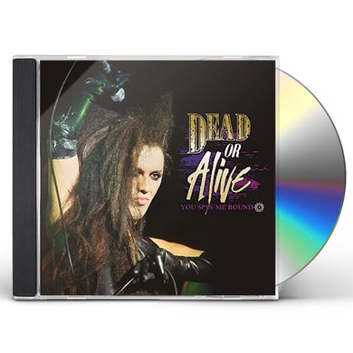 Dead or Alive YOU SPIN ME ROUND CD