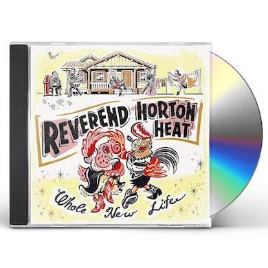 The Reverend Horton Heat WHOLE NEW LIFE CD