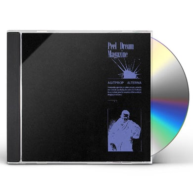 Peel Dream Magazine Agitprop Alterna CD