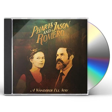 Pharis Romero & Jason WANDERER I'LL STAY CD
