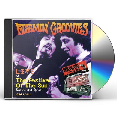 Flamin Groovies LIVE AT FESTIVAL OF THE SUN CD
