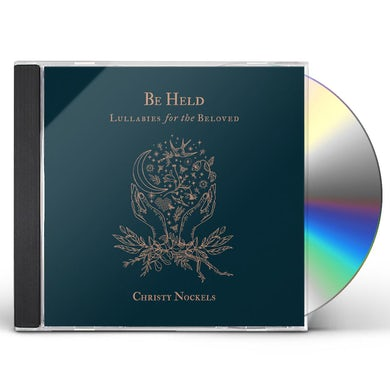 Christy Nockels BE HELD: LULLABIES FOR THE BELOVED CD