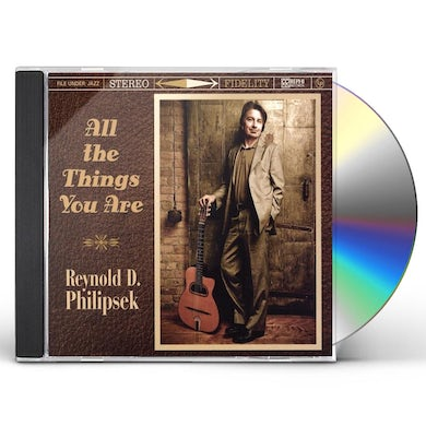 Reynold Philipsek ALL THE THINGS YOU ARE CD