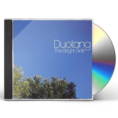 DUOTANG BRIGHT SIDE CD