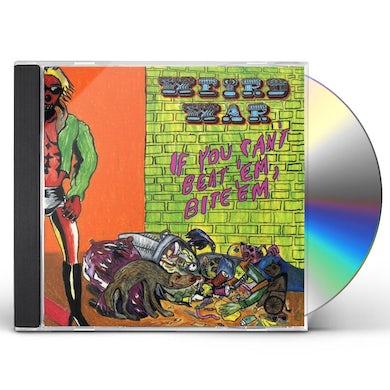 Weird War IF YOU CAN'T BEAT EM BITE EM CD