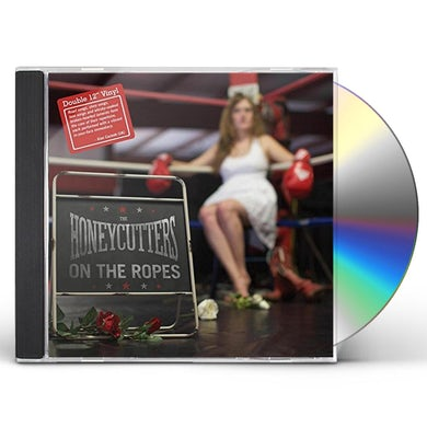 HONEYCUTTERS ON THE ROPES CD
