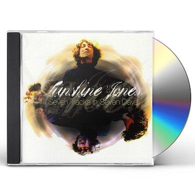 Sunshine Jones SEVEN TRACKS IN SEVEN DAYS CD