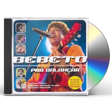 Bebeto PRA BALANCAR CD