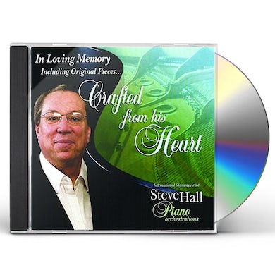 Steve Hall CRAFTED FROM HIS HEART CD
