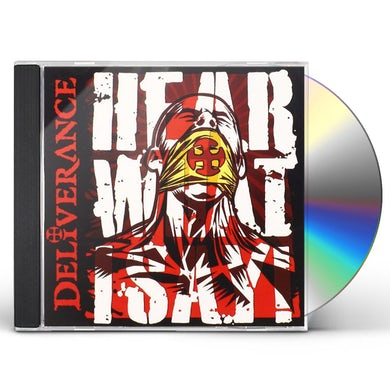 Deliverance HEAR WHAT I SAY! CD