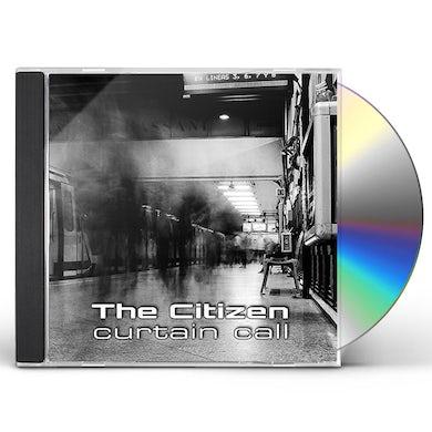 Citizen CURTAIN CALL CD