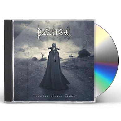 Desultory THROUGH ACHING AEONS CD