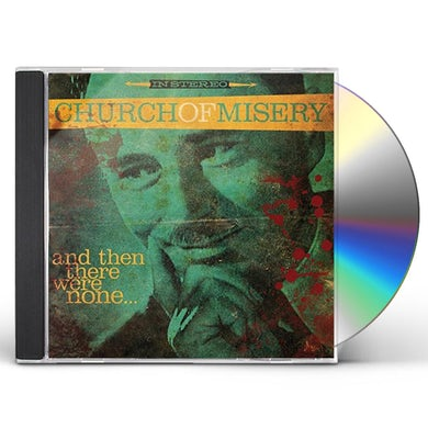 Church Of Misery & THEN THERE WERE NONE CD