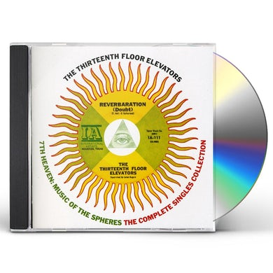 The 13th Floor Elevators 7TH HEAVEN: MUSIC OF THE SPHER CD