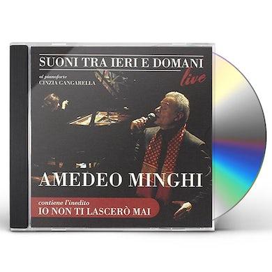 Amedeo Minghi SUONI TRA IERI E DOMANI CD